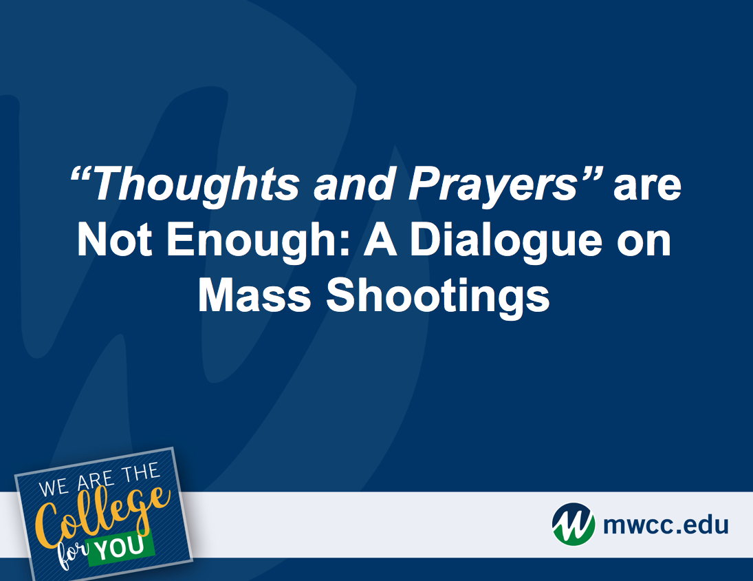 "A powerpoint slide reads ""Thoughts and Prayers"" are Not Enough: A Dialogue on Mass Shootings"