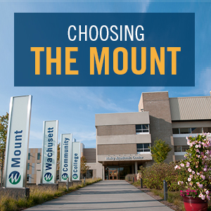 "Main campus entrance with the words ""Choosing the Mount"" on top"