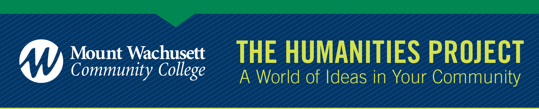 [MWCC Logo] The Humanities Project - A World of Ideas in Your Community