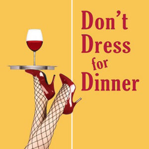 Don't Dress for Dinner Show Logo