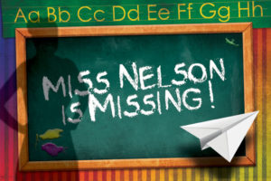 Miss Nelson is Missing Show Logo