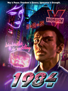 An artistic rendering depicts the protagonist of the novel 1984 with neon lights and advertising in the background.