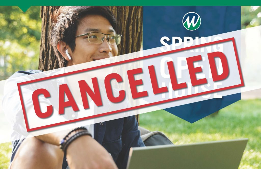 Spring Open House Cancelled