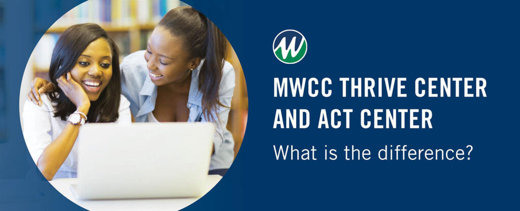 graphic with two women looking at a laptop. Graphic says Thrive Center vs ACT Center, What is the Difference?