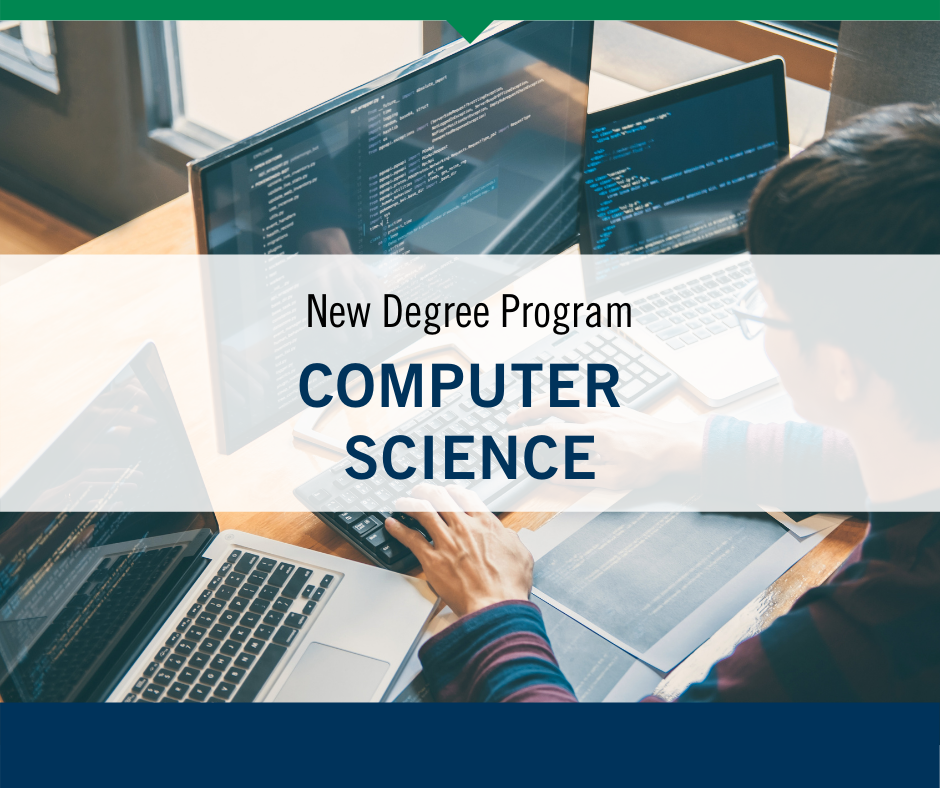 New Degree Program Computer Science