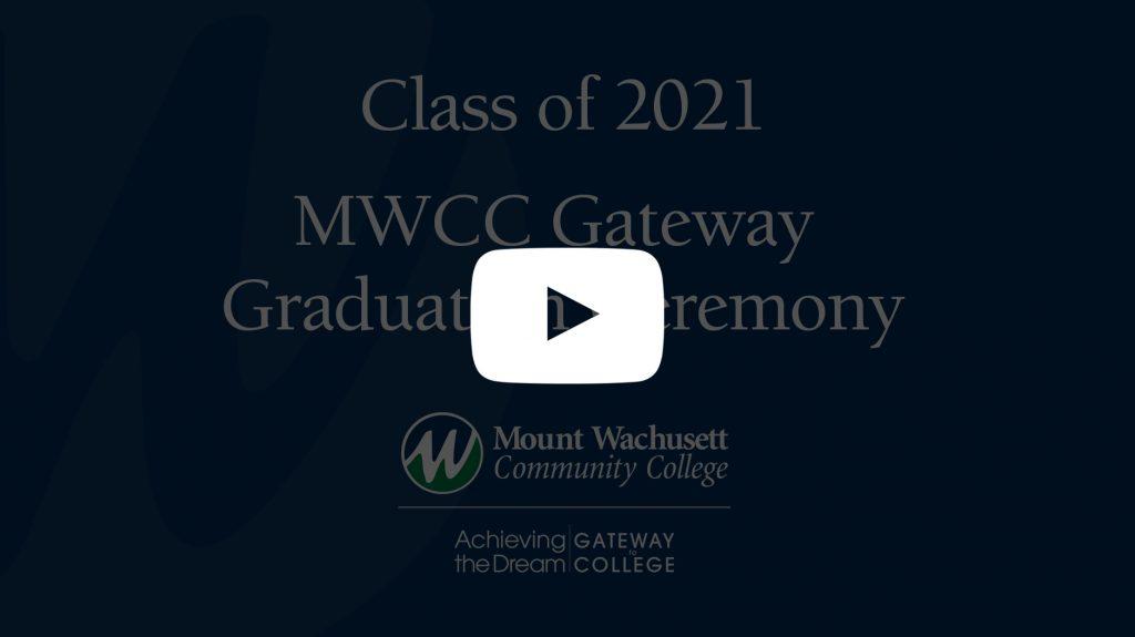 Gateway MWCC Graduation Ceremony image with YouTube logo link