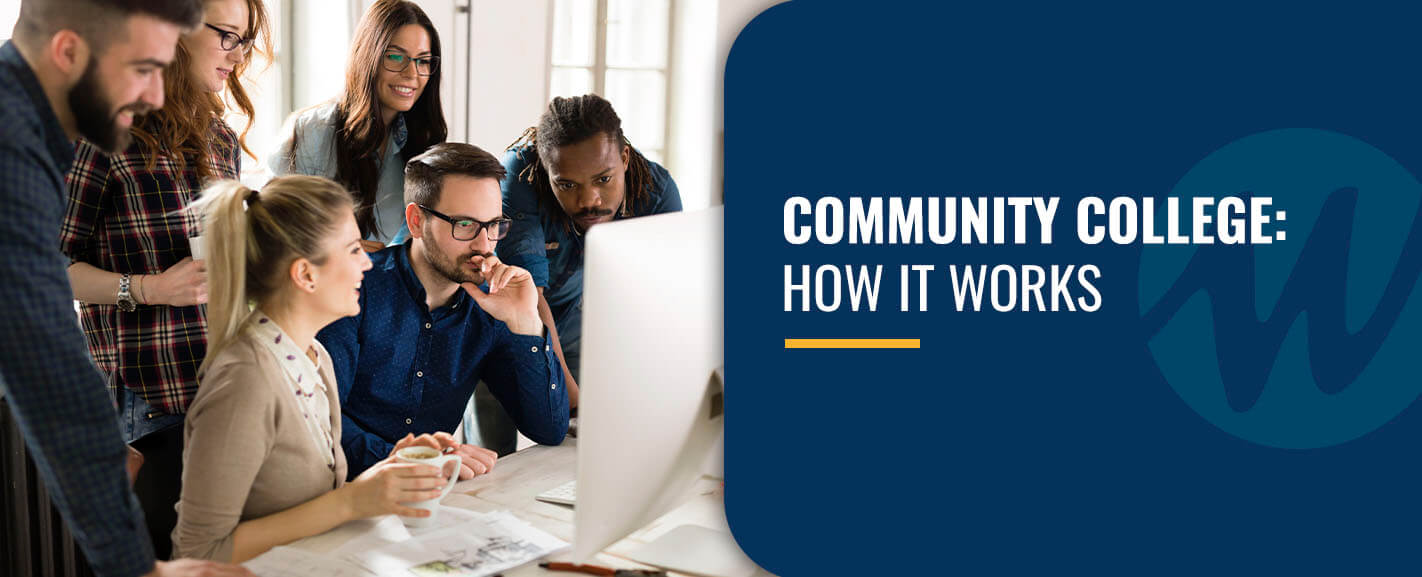 Community College: How It Works
