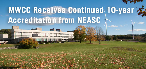 MWCC receives continued 10-year accreditation from NEASC