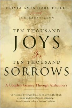 "Olivia Hoblitzelle, author of ""Ten Thousand Joys and Ten Thousand Sorrows: A Couple's Journey Through Alzheimer's,"" will speak at MWCC in honor of National Alzheimer's Disease Awareness Month."